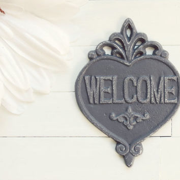 Shabby Chic Welcome Sign / Grey Home Decor / Welcome  / Housewarming Gift / Vintage Decor / French Country Decor / Heart Decor