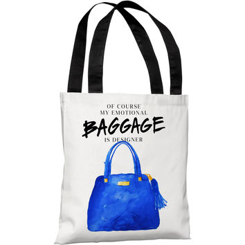 """My Emotional Baggage Is Designer"" 18""x18"" Tote Bag by lezleeelliot"