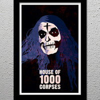 House of 1000 Corpses - Rob Zombie - Horror Movie Cult Limited Edition Original Art Poster Print - 13x19