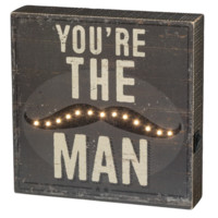 You're The Man Mustached Box Sign with LED Lights