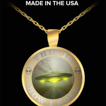 This is how I roll alien spaceship gold plated pendant necklace