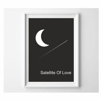 Satellite Of Love typography print black and white wall art decor (from US Letter and A4 up to A0 size) large Abstract art