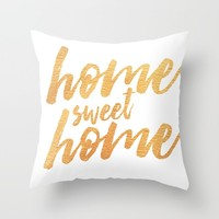 Home Sweet Home - Gold Throw Pillow by Allyson Johnson | Society6