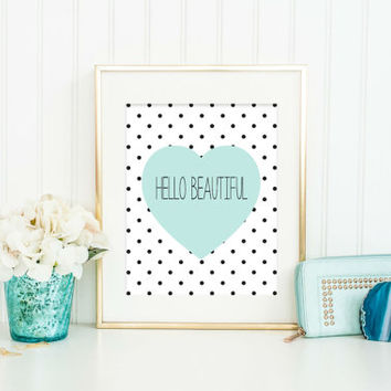 Hello Beautiful Print, Modern Bathroom Art, Bedroom Decor, Dorm Decor, Bathroom Wall Art, Office Decor, Heart Decor, Choose Color, Size