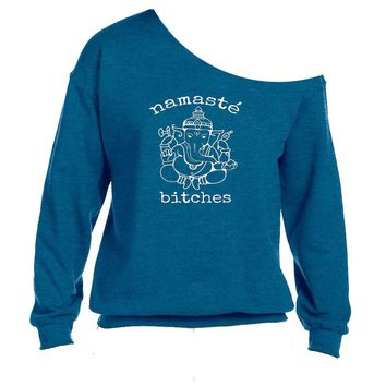 Namaste Bitches Slouchy Raw Edge Off the Shoulder Sweatshirt SM-4X, yoga clothes, workout top, boho style, bohemian clothing
