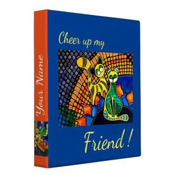 Cheer Up my Friend Rainbow Cats 3 Ring Binder