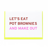 Funny Love Card - Let's Eat Pot Brownies and Make Out - Stoner Love