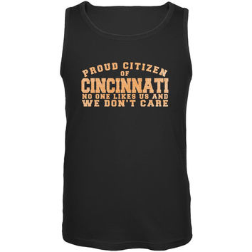 Proud No One Likes Cincinnati Black Adult Tank Top