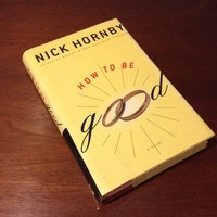 """How To Be Good"" by Nick Hornby"