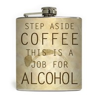 """Job For Alcohol"" Flask by Liquid Courage"