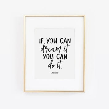If You Can Dream It You Can Do It, Follow Your Dreams, You Got This, Never Give Up, Reach for the Stars, Motivational Quote, Printable Art