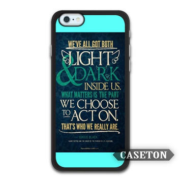 Light And Dark Inside Us Harry Potter Quote Case For iPhone 7 6 6s Plus 5 5s SE 5c 4 4s and For iPod 5