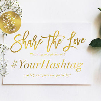 Share the Love Sign, Hashtag Wedding Sign, Real Gold Foil Print, Wedding Signs, Wedding Decoration, Wedding Print, Gold Foil Sign Wedding