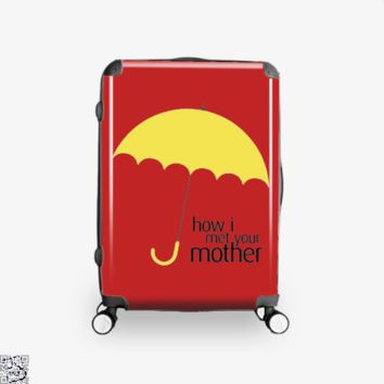 Yellow Umbrella, How I Met Your Mother Suitcase