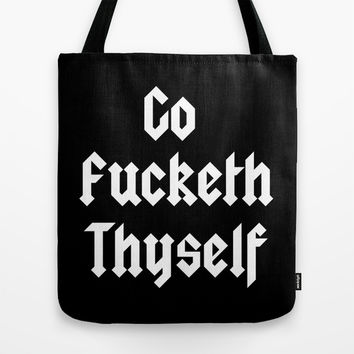 Go Fucketh Thyself Part 2 Tote Bag by Simply Wretched