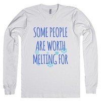 Some People Are Worth Melting For Long Sleeve T-Shirt (Ida032239) |
