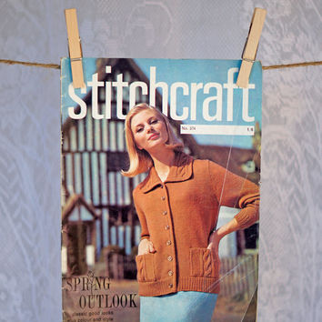 1960s Vintage Pattern Book Stitchcraft Magazine Knitting, Crochet, Embroidery, Rugmaking & Crafts February 1965 Spring Issue Classic Looks