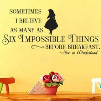 Alice In Wonderland Inspired Six Impossible Things Vinyl Wall Decal Sticker