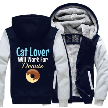 Cat Lover Will Work For Donuts, Cat Fleece Jacket