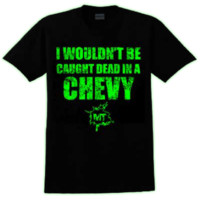 MudThumpin Dead In a Chevy Tshirt