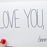 Funny Love You Card - Love You, Dammit