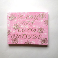 Baby it's cold outside - pink and gold acrylic canvas painting for home decor