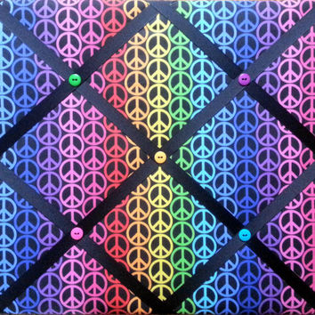 Rainbow Peace Sign Print French Memo Board  with Ribbon 16 x 20-  Bulletin Board - Your choice of fabric and  ribbon colors