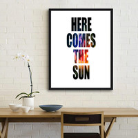 Here comes the sun, lyrics quote, Quote prints, Quote posters, Beatles art, Prints,posters, Beatles print, Poster typography Sun quote