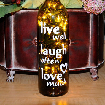 Lighted Wine Bottle Light Lamp  Live Well Laugh by TipsyGLOWs