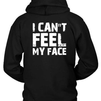 The Weeknd I Cannot Feel My Face Quote Hoodie Two Sided