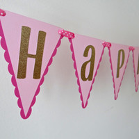 Happy Birthday Banner Pink Gold - Princess Birthday Banner - Girl Birthday Banner - Girl Birthday Decoration