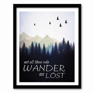 Not All Those Who Wander Are Lost, Tolkein Quote, Literary Quote, Literary Print, Typography Poster, Home Decor, Travel Print, Coastal Art