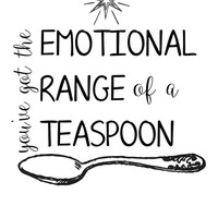 You've Got The Emotional Range of a Teaspoon Hermione Granger Quote Decal Sticker