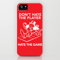 Don't Hate the Player, Hate the Game iPhone & iPod Case by LookHUMAN