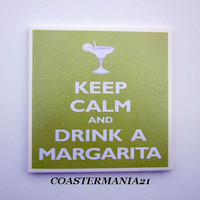 Keep Calm Coaster Set Drink A Margarita Glass Green Art Print Trivet Kitchen Tile Ceramic
