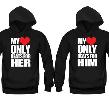 My Heart Only Beats For Her - My Heart Only Beats For Him Unisex Couple Matching Hoodies