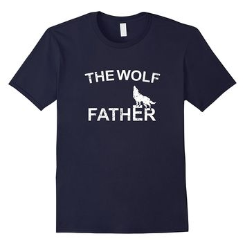 The Wolf father T-shirt Funny Gift Father's Day Tee Men Son