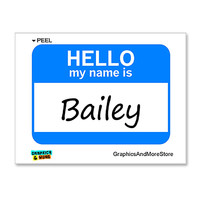 Bailey Hello My Name Is Sticker