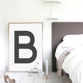 Letter B Print, Letter Poster, Black And White Print, Printable Wall Art, Simple Wall Art, Fashion Print, Digital Download, Typography Print