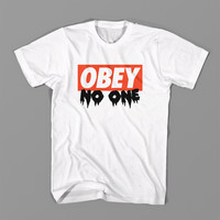 """OBEY """"NO ONE"""""""