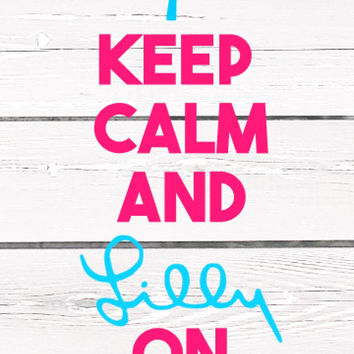Lilly Pulitzer Keep Calm and Lilly on Decal For Yeti Tumblers, Cars, and Tech Devices