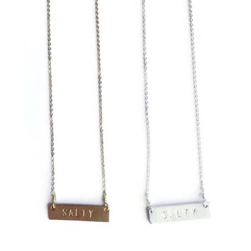 """SALTY"" Stamped Necklace"