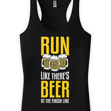 Funny Running Tank Run Like There's Beer At The Finish Line Racer Back Tank American Apparel Drinking Tank Beer Gifts Womens Tank Top WT-37A