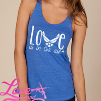 Air Force Love is in the air eco friendly racer back tank top military support slouch top USAF