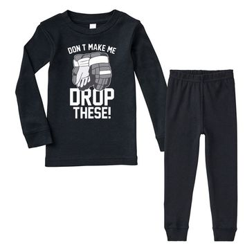don't make me drop these hockey gloves athletic party sports humor Infant long sleeve pajama set