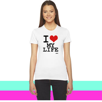i love my life by wam women T-shirt