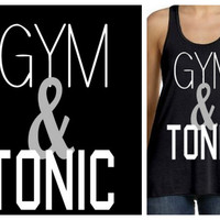 Gym & Tonic Workout Shirt