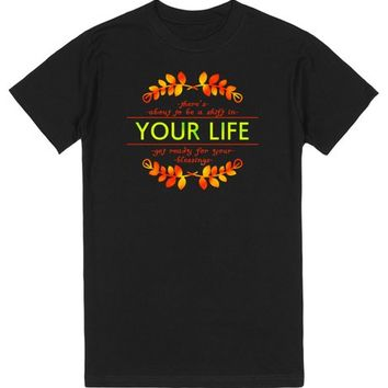 The BEST Shift of Your Life T-Shirt