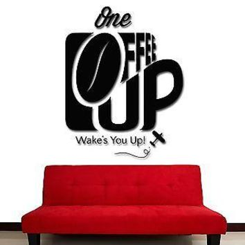 Wall Stickers Vinyl Decal Coffee Cup One Who Wake You Up For KItchen Unique Gift (z1771)
