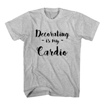 T-Shirt Decorating Is My Cardio